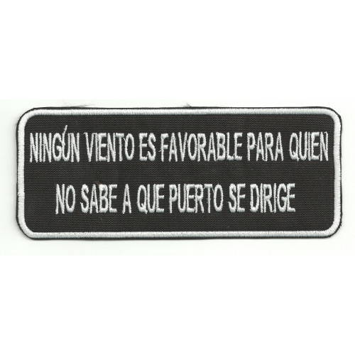Patch  embroidery  NINGUN VIENTO ES FAVORABLE 14cm x 5,5cm