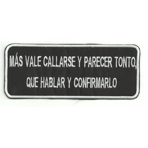 Parche bordado MAS VALE CALLARSE 14cm x 5,5cm